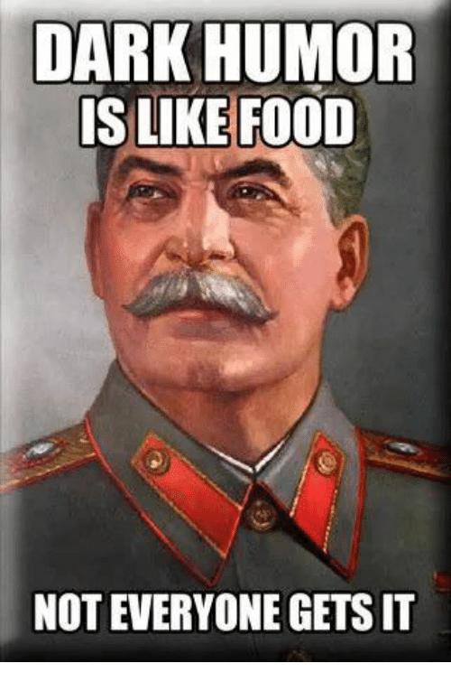 dark-humor-is-like-food-not-everyone-gets-it-30673790.png